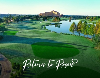 Return To Rosen - Stay and Play at Rosen Shingle Creek